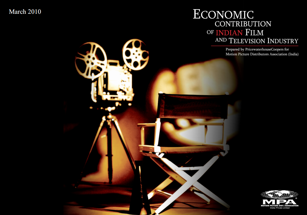 Economic Contribution of Indian Film and Television Industry 2010